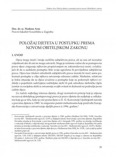 Položaj djeteta u postupku prema novom Obiteljskom zakonu : [uvodno izlaganje] / Slađana Aras