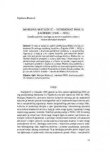 Marijan Matković - intendant HNK u Zagrebu (1949.-1953.) : između politike i potrage za novim kazališnim stilom i novom domaćom dramom / Snježana Banović