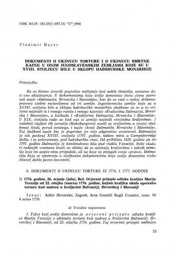 Dokumenti o ukinuću torture i o ukinuću smrtne kazne u onim jugoslavenskim zemljama koje su u XVIII. stoljeću bile u sklopu Habsburške monarhije / Vladimir Bayer