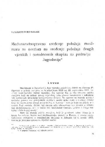 Međunarodnopravno uređenje položaja muslimana s osvrtom na uređenje položaja drugih vjerskih i narodnosnih skupina na području Jugoslavije / Vladimir-Đuro Degan