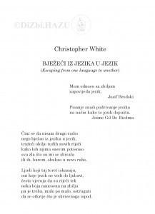 Bježeći iz jezika u jezik : (Escaping from one language to another) / Christopher White ; [preveo s engleskog i bilješku sastavio Tonko Maroević]
