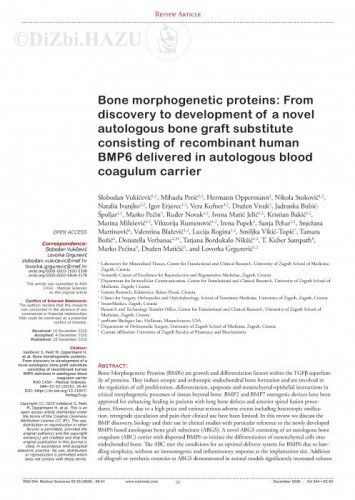 Bone morphogenetic proteins: From discovery to development of a novel autologous bone graft substitute consisting of recombinant human BMP6 delivered in autologous blood coagulum carrier / Slobodan Vukičević... [et al.]