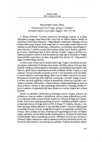 Benyovsky Latin, Irena, Srednjovjekovni Trogir: prostor i društvo, Hrvatski institut za povijest, Zagreb: 2009. : [prikaz] / Branimir Brgles