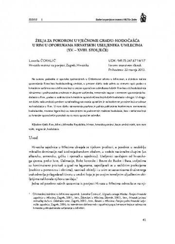 Želja za pokorom u Vječnom gradu: hodočašća u Rim u oporukama hrvatskih useljenika u Mlecima (XV.-XVIII. stoljeće) / Lovorka Čoralić