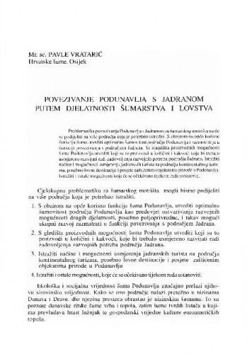 Povezivanje Podunavlja s Jadranom putem djelatnosti šumarstva i lovstva / Pavle Vratarić