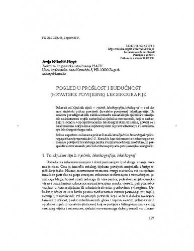 Pogled u prošlost i budućnost (hrvatske povijesne) leksikografije / Anja Nikolić-Hoyt