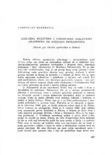 Zaslužna kulturna i znanstvena djelatnost akademika dr. Božidara Petranovića : (govor pri otkriću spomenika u Zadru) / Vjekoslav Maštrović