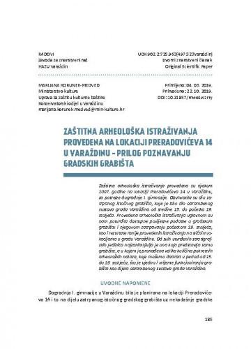 Zaštitna arheološka istraživanja provedena na lokaciji Preradovićeva 14 u Varaždinu - prilog poznavanju gradskih grabišta / Marijana Korunek-Medved