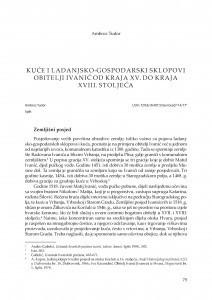 Kuće i ladanjsko-gospodarski sklopovi obitelji Ivanić od kraja XV. do kraja XVIII. stoljeća / Ambroz Tudor