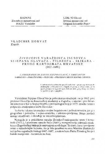 Životopis varaždinca isusovca Stjepana Glavača - filozofa - slikara - prvog kartografa Hrvatske (1627.-1680.) / Vladimir Horvat