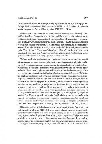 Esad Kurtović, Izvori za historiju srednjovjekovne Bosne. Ispisi iz knjiga zaduženja Državnog arhiva u Dubrovniku 1365-1521, sv. 1-2. Sarajevo: Akademija nauka i umjetnosti Bosne i Hercegovine, 2017. : [prikaz] / Relja Seferović