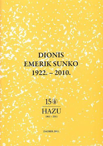 Dionis Emerik Sunko : 1922.-2010.; urednik Nenad Trinajstić