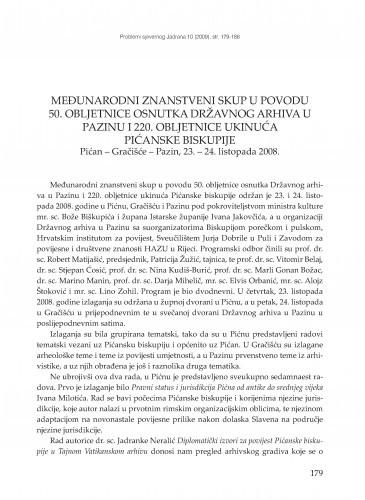 Međunarodni znanstveni skup povodom 50. obljetnice osnutka Državnog arhiva u Pazinu i 220. obljetnice ukinuća Pićanske biskupije, Pićan - Gračišće - Pazin, 23. - 24. listopada 2008 : [prikaz] / Gordan Grzunov