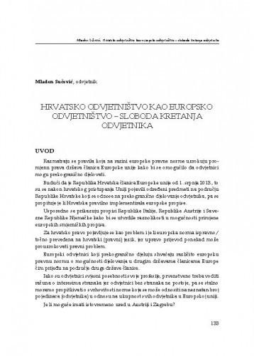 Hrvatsko odvjetništvo kao europsko odvjetništvo – sloboda kretanja odvjetnika : [uvodno izlaganje] / Mladen Sučević