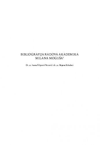 Bibliografija radova akademika Milana Moguša / Ivana Filipović Petrović, Bojana Schubert
