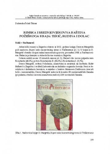 Rimska i srednjovjekovna baština požeškoga kraja = Tekić, Rudina i Dolac / Dubravka Sokač Štimac