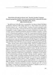 Petar Feletar: Hrvatske povijesne ceste - Karolina, Jozefina i Lujzijana. Prometno-geografska studija o povezivanju kontinentalne i jadranske Hrvatske (Samobor: Meridijani, 2016.) : [prikaz] / Sanja Steiner