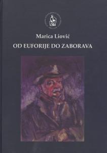 Od euforije do zaborava : nepoznate drame Josipa Kosora / Marica Liović