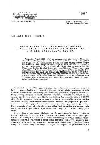 Paleoslavistika, Cyrilo-Methodiana, glagolitika i književna medijevistika u djelu Vatroslava Jagića / Eduard Hercigonja