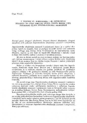 U povodu 85. rođendana i 40. godišnjice dolaska na čelo Partije druga Josipa Broza Tita, počasnog člana Jugoslavenske akademije / G. Novak