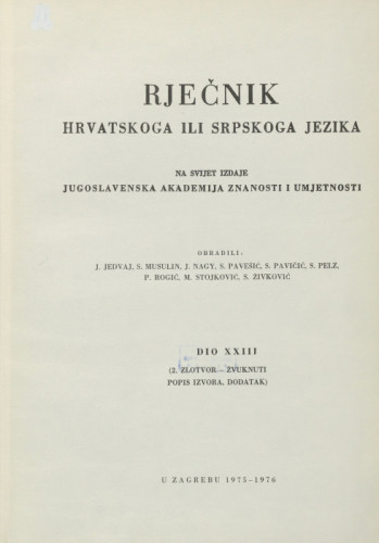 Dio 23 : 2. zlotvor-žvuknuti : popis izvora, dodatak / obradili J. Jedvaj ... [et al.]