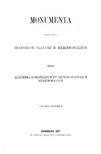 Documenta historiae chroaticae periodum antiquam illustrantia / collegit, digessit, explicuit Fr. Rački
