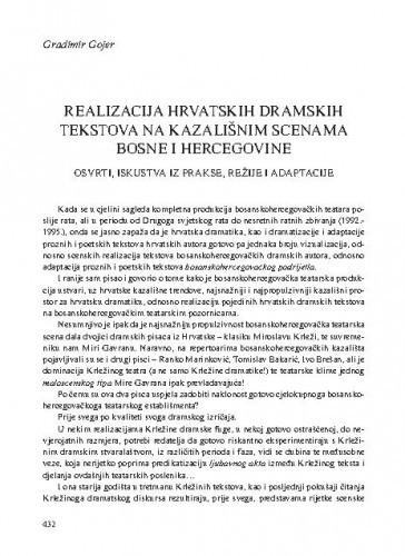 Realizacija hrvatskih dramskih tekstova na kazališnim scenama Bosne i Hercegovine : osvrti, iskustva iz prakse, režije i adaptacije / Gradimir Gojer