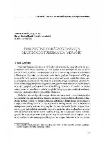 Perspektive održivog razvoja nautičkog turizma na Jadranu / Zrinka Marušić, Siniša Horak