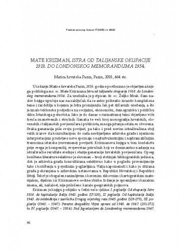 Mate Krizman, Istra od talijanske okupacije 1918. do Londonskog memoranduma 1954., Matica hrvatska Pazin, Pazin, 2018. : [prikaz] / Milan Radošević
