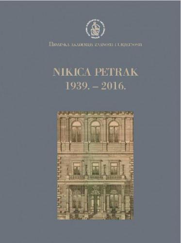 Nikica Petrak : 1939.-2016. / uredio Pavao Pavličić