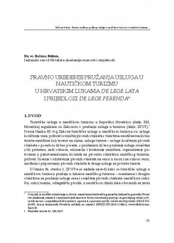 Pravno uređenje pružanja usluga u nautičkom turizmu u hrvatskim lukama de lege lata i prijedlozi de lege ferenda / Božena Bulum