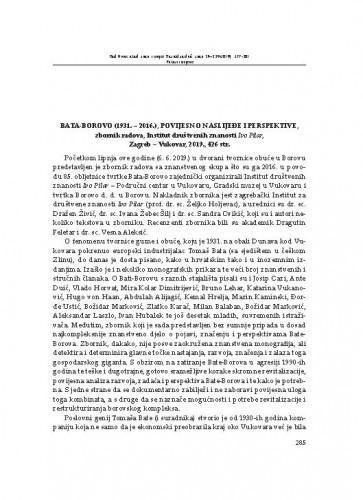 Bata-Borovo (1931. – 2016.), povijesno naslijeđe i perspektive, zbornik radova, Institut za društvene znanosti Ivo Pilar, Zagreb-Vukovar, 2019. : [prikaz] / Dragutin Feletar