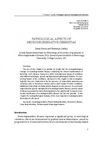 Pathological aspects of neurodegenerative dementiasTamas Revesz, Tammaryn Lashley