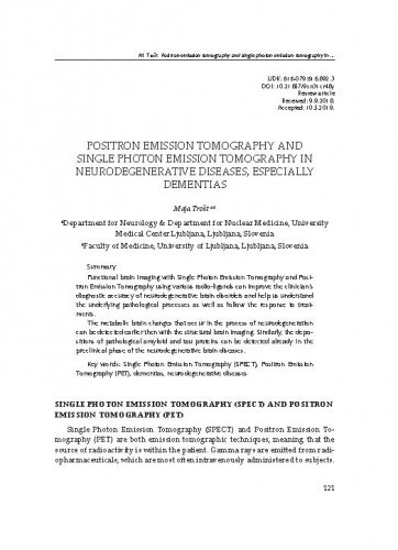 Positron Emission Tomography and Single Photon Emission Tomography in  neurodegenerative diseases, especially dementias / Maja Trošt