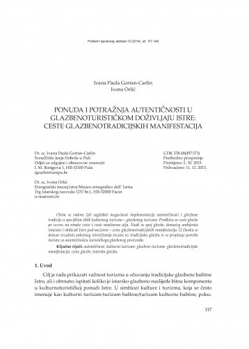 Ponuda i potražnja autentičnosti u glazbenoturističkom doživljaju Istre: ceste glazbeno-tradicijskih manifestacija / Ivana Paula Gortan-Carlin i Ivona Orlić