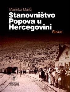 Stanovništvo Popova u Hercegovini : Ravno / Marinko Marić ; [urednik Vladimir Stipetić]