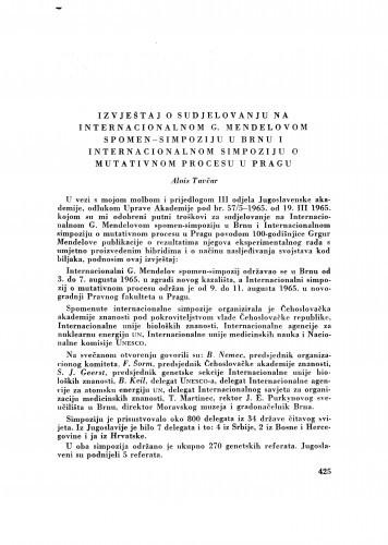 Izvještaj o sudjelovanju na Internacionalnom G. Mendelovom spomen-simpoziju u Brnu i Internacionalnom simpoziju o mutativnom procesu u Pragu / A. Tavčar