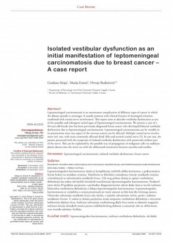 Isolated vestibular dysfunction as an initial manifestation of leptomeningeal carcinomatosis due to breast cancer - a case report / Gordana Sičaja, Marija Ernoić, Hrvoje Budinčević