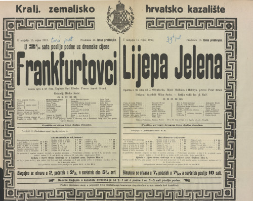 Frankfurtovci ; Lijepa Jelena Vesela igra u tri čina ; Opereta u tri čina