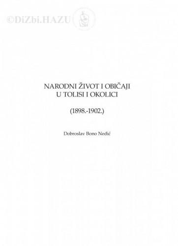Narodni život i običaji u Tolisi i okolici (1898.-1902.) / Dobroslav Bono Nedić
