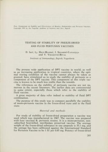 Testing of stability of freeze-dried and fluid pertussis vaccines / Drago Ikić, Lj. Higy-Mandić,  I. Sesardić-Čanadjija, V. Vidaković-Bival