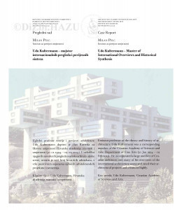 Udo Kultermann (1927.-2013.) - majstor internacionalnih pregleda i povijesnih sinteza : Udo Kultermann (1927-2013) - master of international overviews and historical synthesis / Milan Pelc