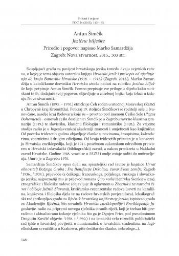 Antun Šimčik: Jezične bilješke, priredio i pogovor napisao Marko Samardžija, Zagreb: Nova stvarnost, 2015. : [prikaz] / Anđela Frančić