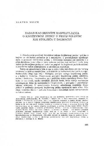 Zadar kao središte raspravljanja o književnom jeziku u prvoj polovini XIX stoljeća u Dalmaciji / Zlatko Vince