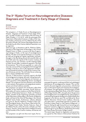 The 3rd Rijeka Forum on Neurodegenerative Diseases: Diagnosis and Treatment in Early Stage of Disease : [News & Education] / Vladimira Vuletić, Daniel Rukavina