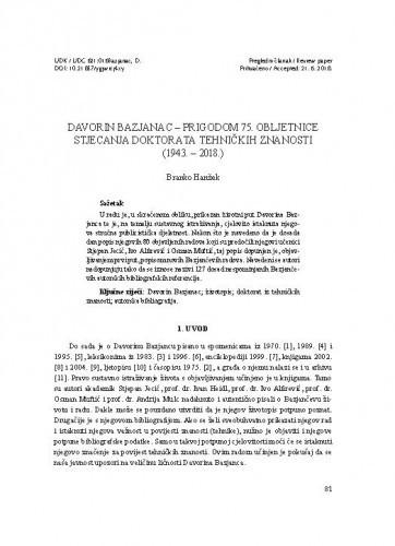 Davorin Bazjanac - prigodom 75-obljetnice stjecanja doktorata tehničkih znanosti (1943.-2018.) / Branko Hanžek