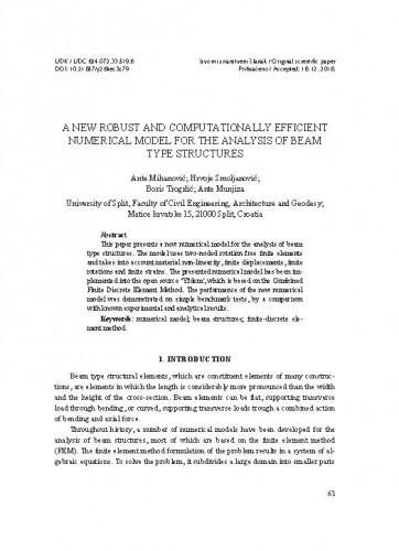 A new robust and computationally efficient numerical model for analysis of beam type structures / Ante Mihanović, Hrvoje Smoljanović, Boris Trogrlić, Ante Munjiza