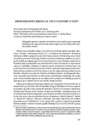 Designiranost mjesta za vez u ugovoru o vezu (Visoki trgovački sud Republike Hrvatske, presuda i rješenje broj Pž-8130/03 od 22. studenog 2006.) : [prikaz] / Vesna Skorupan Wolff)
