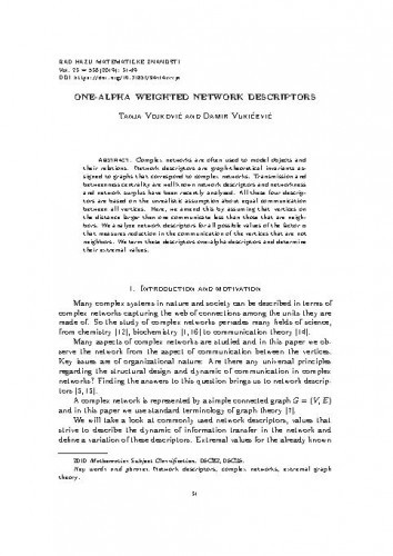 One-alpha weighted network descriptors / Tanja Vojković, Damir Vukičević