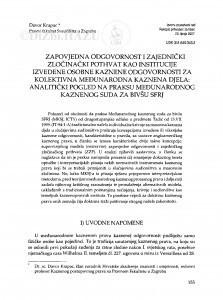 Zapovjedna odgovornost i zajednički zločinački pothvat kao institucije izvedene osobne kaznene odgovornosti za kolektivna međunarodna kaznena djela: analitički pogled na praksu Međunarodnog kaznenog suda za bivšu SFRJ / Davor Krapac
